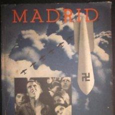 Libros antiguos: MADRID. SEIX BARRAL. 1937. GUERRA CIVIL. IMPORTANTE FOTOLIBRO. . Lote 106102067