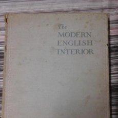 Libros antiguos: THE MODERN ENGLISH INTERIOR. MUEBLES CLÁSICOS INGLESES, FOTOGRAFÍA B/N. Lote 107080995