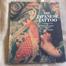 Libros antiguos: THE JAPANESE TATTOO SANDI FELLMAN 112 PAG. 30X25. Lote 107262811