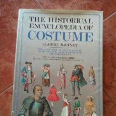Libros antiguos: THE HISTORICAL ENCYCLOPEDIA OF COSTUME. EN INGLES. Lote 109267859
