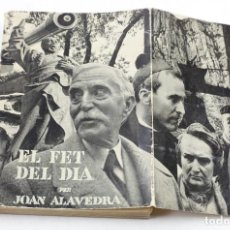 Libros antiguos: EL FET I EL DIA, JOAN ALAVEDRA. PORTADA FOTOMONTAJE DE GABRIEL CASAS, AÑO 1935.. Lote 110241699