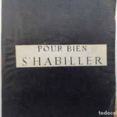 Libros antiguos: POUR BIEN S´HABILLER LIBRO 1911 EDICION EN FRANCES FEMINA BIBLIOTHEQUE. Lote 110854819