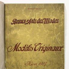 Libros antiguos: BEAUX-ARTS DES MODES. MODÈLES ORIGINAUX. HIVER 1927. - [CATÁLOGO.] ATELIER BACHROITZ.. Lote 109022887