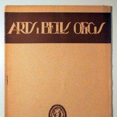Libros antiguos: ARTS I BELLS OFICIS. DESEMBRE 1928 - BARCELONA 1928 - IL·LUSTRADA. Lote 111035336
