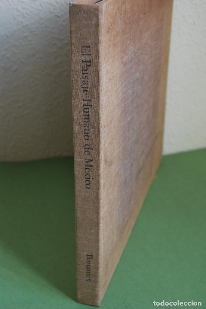 Libros antiguos: EL PAISAJE HUMANO DE MÉXICO - LIBRO DE FOTOGRAFÍA - BANCO NACIONAL DE MÉXICO 1973 - ED.LIMITADA - Foto 2 - 111213603