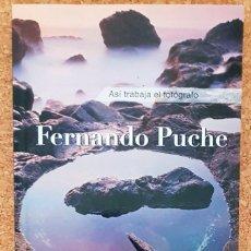 Libros antiguos: LIBRO ASI TRABAJA EL FOTOGRAFO, FERNANDO PUCHÉ.. Lote 111790095