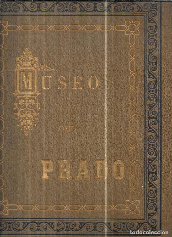 Libros antiguos: MUSEO DEL PRADO. ALBUM CONTENIENDO 120 REPRODUCCIONES EN FOTOTIPIA. HAUSER Y MENET. FOTOGRAFOS-EDIT. - Foto 7 - 111964963