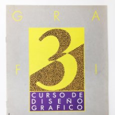 Libros antiguos: CURSO DE DISEÑO GRAFICO FASCICULO NUMº 3 EDITA ORBIS-FABBRI AÑO 89. Lote 112572291