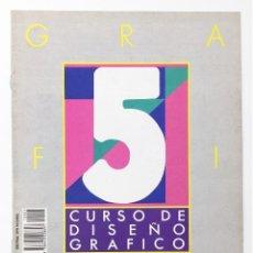 Libros antiguos: CURSO DE DISEÑO GRAFICO FASCICULO NUMº 5 EDITA ORBIS-FABBRI AÑO 89. Lote 112572375