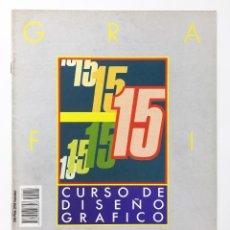 Libros antiguos: CURSO DE DISEÑO GRAFICO FASCICULO NUMº 15 EDITA ORBIS-FABBRI AÑO 89. Lote 112572727