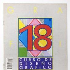 Libros antiguos: CURSO DE DISEÑO GRAFICO FASCICULO NUMº 18 EDITA ORBIS-FABBRI AÑO 89. Lote 112572807