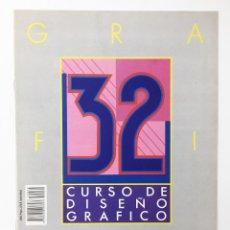 Libros antiguos: CURSO DE DISEÑO GRAFICO FASCICULO NUMº 32 EDITA ORBIS-FABBRI AÑO 89. Lote 112572959