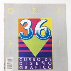 Libros antiguos: CURSO DE DISEÑO GRAFICO FASCICULO NUMº 36 EDITA ORBIS-FABBRI AÑO 89. Lote 112573103