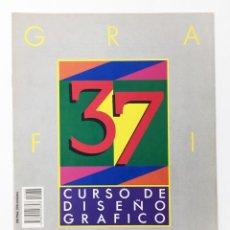 Libros antiguos: CURSO DE DISEÑO GRAFICO FASCICULO NUMº 37 EDITA ORBIS-FABBRI AÑO 89. Lote 112573119