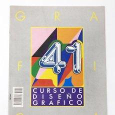 Libros antiguos: CURSO DE DISEÑO GRAFICO FASCICULO NUMº 41 EDITA ORBIS-FABBRI AÑO 89. Lote 112573211