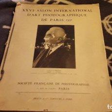 Libros antiguos: XXVI SALÓN INTERNACIONAL D'ART PHOTOGRAPHIQUE DE PARIS 1931.. Lote 112676859