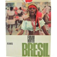 Libros antiguos: BRÉSIL, FULVIO ROITER, 1970, ATLANTIS, SWITZERLAND. 25X31CM. Lote 113658771