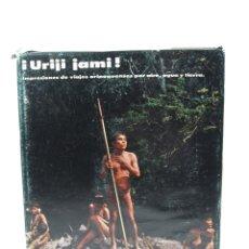 Libros antiguos: ¡URIJI JAMI! IMPRESIONES DE VIAJES ORINOQUENSES, 1969, INGA S.DE GOETZ, CARACAS. 22,5X28CM. Lote 113659415