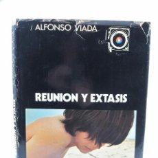 Libros antiguos: REUNIÓN Y ÉXTASIS, ALFONSO VIADA, 1ª EDICIÓN, 1971, HAUSER Y MENET, MADRID. 28X36,5CM. Lote 113665675