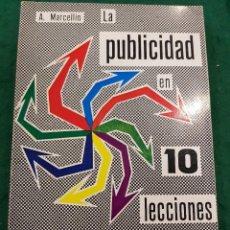 Libros antiguos: LA PUBLICIDAD EN 10 LECCIONES - A. MARCELLIN. Lote 113945503