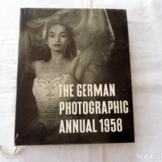 Libros antiguos: THE GERMAN PHOTOGRAPHIC ANNUAL 1958. Lote 114243707