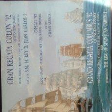 Libros antiguos: GRAN REGATA COLÓN 92 QUINTO CENTENARIO. Lote 115100943