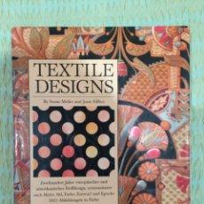 Livres anciens: TEXTILE DESIGNS (SUSAN MELLER , JOOST ELFFERS). Lote 117190771