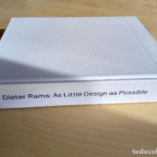 Libros antiguos: DIETER RAM: AS LITTLE DESIGN AS POSSIBLE. PHAIDON.. Lote 117452987
