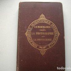 Libros antiguos: LA PHOTOGRAPHIE ET LA PHOTOCHIMIE NIEWENGLOWSKI (G. H.). Lote 118050003
