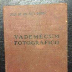 Libros antiguos: VADEMECUM FOTOGRAFICO, JUAN DE JULIAN Y GOMEZ, 1916. Lote 119217487