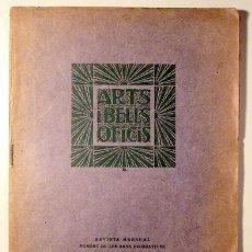 Libros antiguos: ARTS I BELLS OFICIS - BARCELONA 1928 - IL·LUSTRADA. Lote 120886578