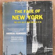 Livros antigos: THE FACE OF NEW YORK LA CIUDAD TAL COMO ERA Y COMO ES- FOTOGRAFO ANDREAS FEININGER . Lote 120927887