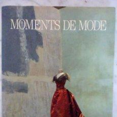 Libros antiguos: CATALOGO MOMENTS DE MODE-PARIS. Lote 121024863