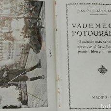 Libros antiguos: VADEMÉCUM FOTOGRÁFICO. JUAN DE JULIÁN Y GÓMEZ. EDITADO POR KODAK. MADRID, 1916.. Lote 121645035