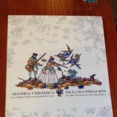 Libros antiguos: ALCORA: CERÁMICA DE LA ILUSTRACIÓN. PENTAGRAF. Lote 122098663