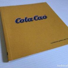 Libros antiguos: LA HISTORIA GRÁFICA DEL COLA CAO – SALVAT. Lote 123002743