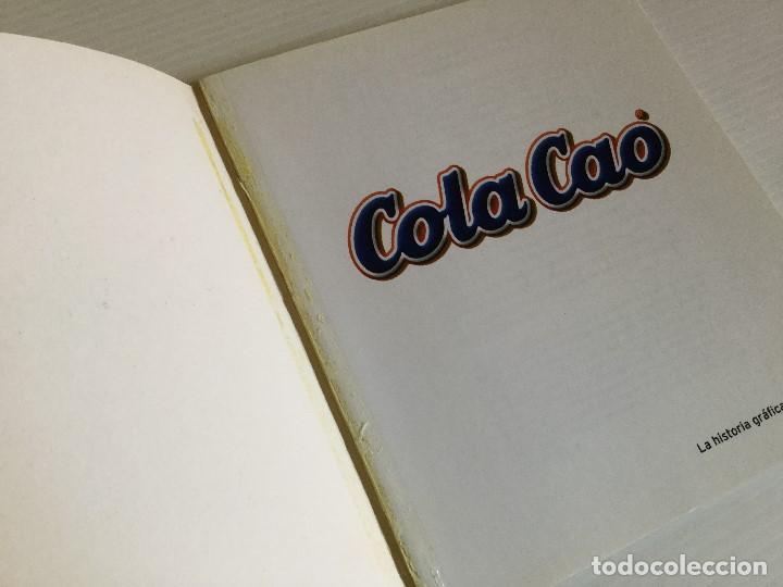 Libros antiguos: La historia gráfica del Cola Cao – Salvat - Foto 5 - 123002743