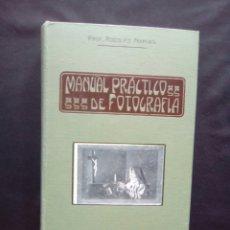Libros antiguos: MANUAL PRÁCTICO DE FOTOGRAFÍA, BAILLY BAILLIERE 1923_. PROF. RODOLFO NAMIAS. Lote 129363743