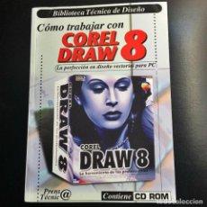 Libros antiguos: COREL DRAW 8. Lote 130197839