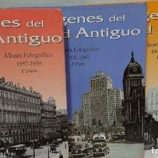Livres anciens: COLECCIÓN IMÁGENES DEL MADRID ANTIGUO - ÁLBUM FOTOGRÁFICO - TRES TOMOS. Lote 130203299