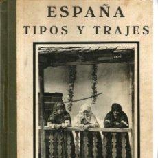 Libros antiguos: ESPAÑA TIPOS Y TRAJES ( 160 LAMINAS ) POSIBLEMENTE EDITADO EN 1932. Lote 130451502