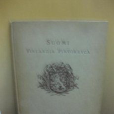 Libros antiguos: SUOMI FINLANDIA PINTORESCA. EDITORIAL OTAVA. 1929.. Lote 130775848