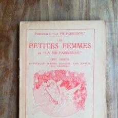 Libros antiguos: LES PETITES FEMMES DE LA VIE PARISIENNE. CENT DESSINS PRÉJELAN, FABIANO, TOURAINE, ETC. PARIS, 1913. Lote 118907060