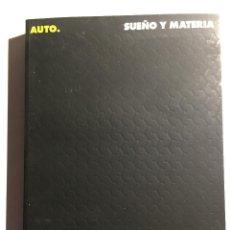 Libros antiguos: AUTO. DREAM MATER. SUEÑO Y MATERIA.. Lote 132055930