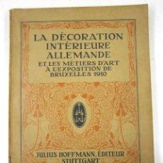 Libros antiguos: CATÁLOGO MUEBLES ALEMÁN, 1910, DÉCORATION INTÉRIEURE, J. HOFFMANN, STUTTGART. 23,5X29,5CM. Lote 132887730