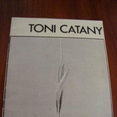Libros antiguos: TONI CATANY. EXPOSICIÓ MUSEU DE MALLORCA. 1983.. Lote 133057766
