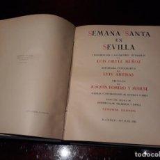 Libros antiguos: SEMANA SANTA EN SEVILLA - LUIS ORTIZ MUÑOZ - LUIS ARENAS, AÑO 1948 (208 LÁMINAS). Lote 133590522