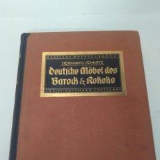 Libros antiguos: 1923. DEUTSCHE MÖBEL DES BAROCK UND ROKOKO. HERMANN SCHMITZ. ED. JULIUS HOFFMANN, STUTTGART . Lote 133908370