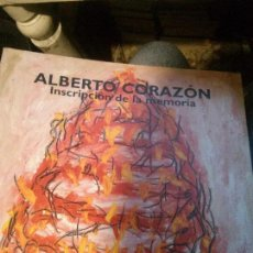 Libros antiguos: INSCRIPCION DE LA MEMORIA, ALBERTO CORAZON. Lote 133960654