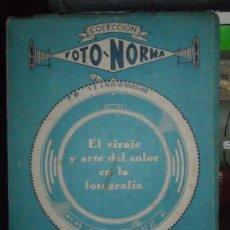 Libros antiguos: EL VIRAJE Y ARTE DEL COLOR. Lote 136100926